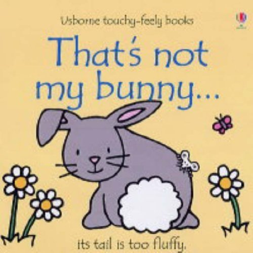 That's Not My Bunny (touchy-feely Board Books)