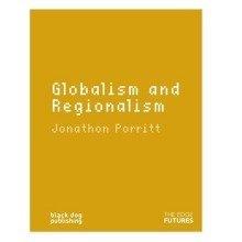 Globalism and Regionalism (edge Futures)