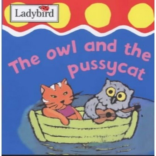 The Owl and the Pussycat (first Focus Board Books)