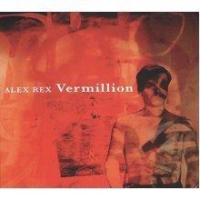 Alex Rex - Vermillion [VINYL]