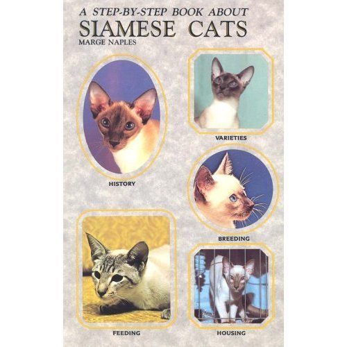 Step by Step Book About Siamese Cats (Step-By-Step Series)