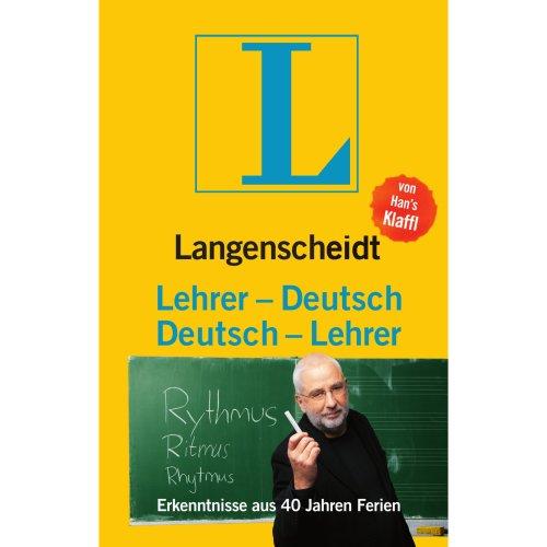 Lehrer-Deutsch-Deutsch-Lehrer: Erkenntnisse aus 40 Jahren Ferien
