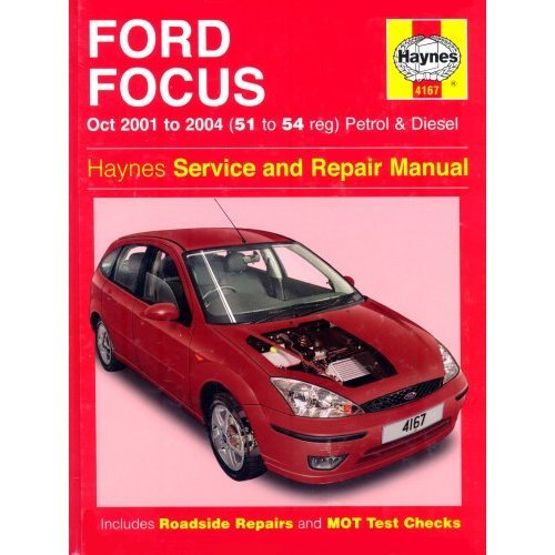 Ford Focus Petrol and Diesel: 2001-2004 (Haynes Service and Repair Manuals)