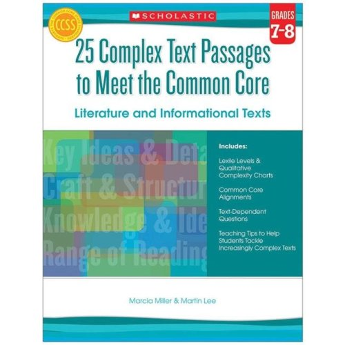 Scholastic Teaching Resources SC-557713BN 2 Each 25 Complex Text Passage to Meet the Common Core Literature & Info Text - Grade 7-8