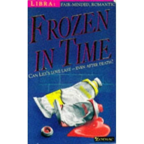 Frozen in Time (Zodiac Series: Libra)