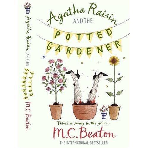 Agatha Raisin and the Potted Gardener