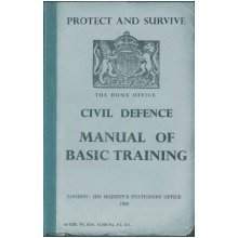 Protect & Survive: the Civil Defence Manual
