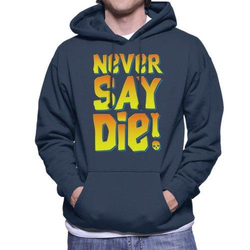 Never Say Die Goonies Men's Hooded Sweatshirt