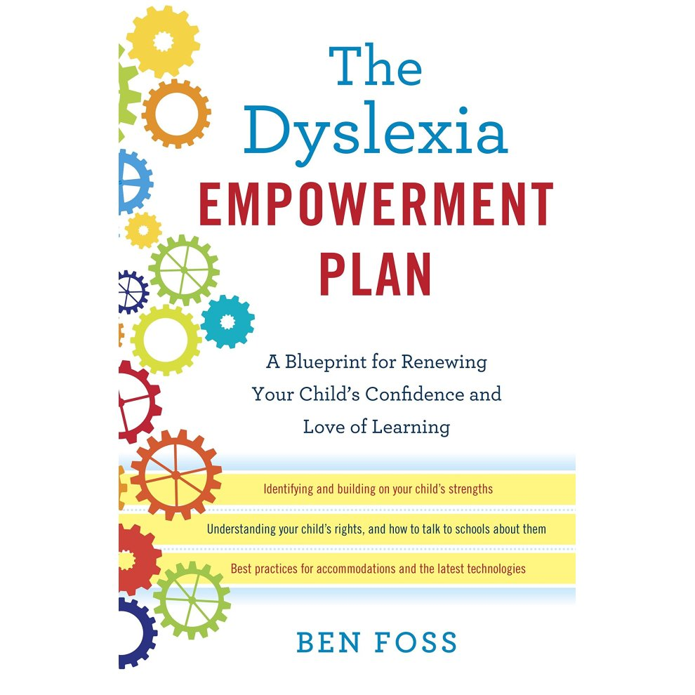 the dyslexia empowerment plan a blueprint for renewing your childs confidence and love of learning