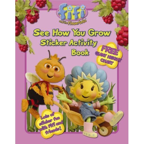See How You Grow: Sticker Activity Book (Fifi and the Flowertots)