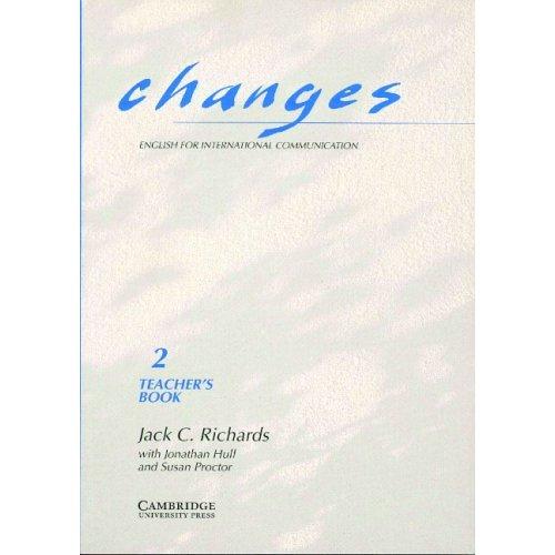 Changes 2 Teacher's book: English for International Communication: Level 2