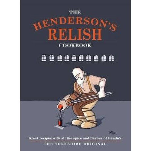 The Henderson's Relish Cookbook