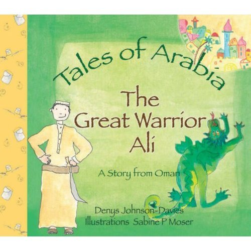 The Great Warrior Ali (Tales of Arabia)