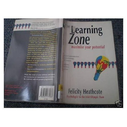 The Learning Zone: Maximise Your Potential