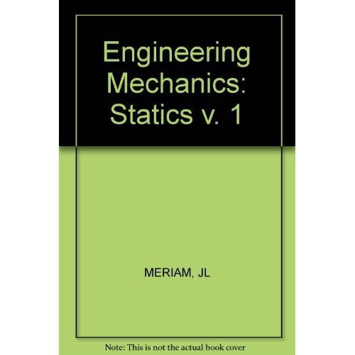 Engineering Mechanics: Statics v. 1
