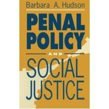 Penal Policy and Social Justice