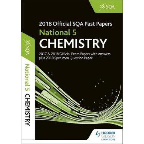 National 5 Chemistry 2018-19 SQA Specimen and Past Papers with Answers