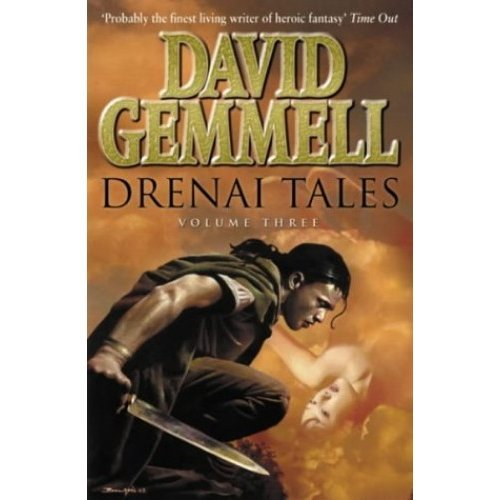 "Drenai Tales: ""The Legend of Deathwalker"", ""Winter Warriors"", ""Hero in the Shadows"" v.3: ""The Legend of Deathwalker"", ""Winter Warriors"", ""Hero in ..."