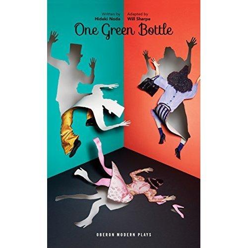 One Green Bottle (Oberon Modern Plays)