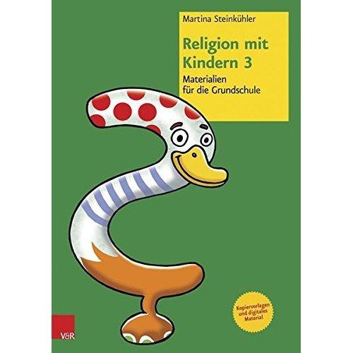 Religion Mit Kindern 3: Materialien Fur Die Grundschule