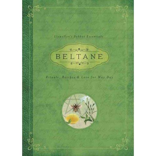 Beltane: Llewellyn's Sabbat Essentials Book 2