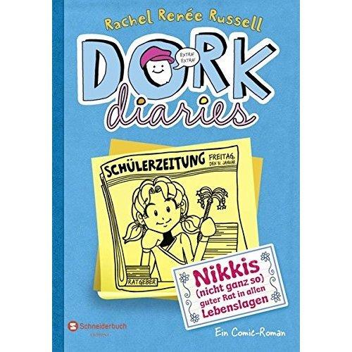 DORK Diaries 05. Nikkis (nicht ganz so) guter Rat in allen Lebenslagen
