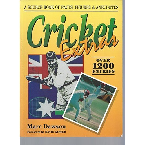 Cricket Extras: A Source Book of Facts, Figures and Anecdotes