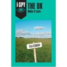 I-spy for Grown-ups: I-spy the Uk: While It Lasts