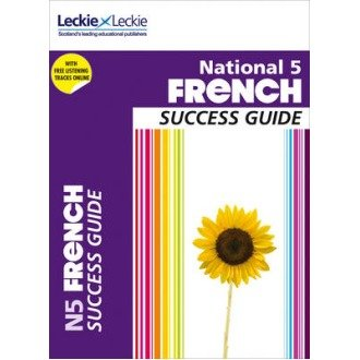 Success Guide: National 5 French Success Guide