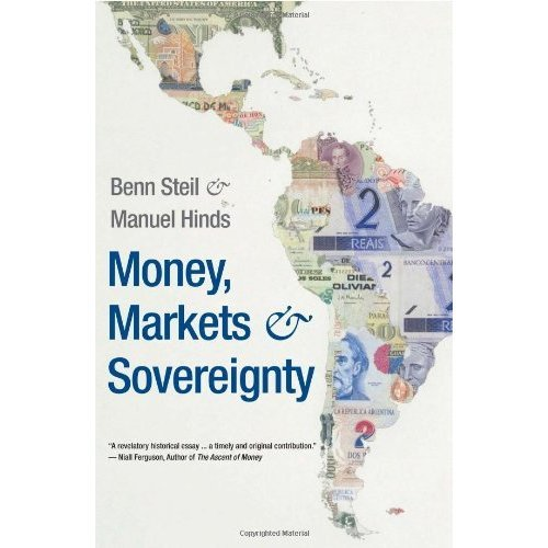Money, Markets, and Sovereignty (Council on Foreign Relations Books)