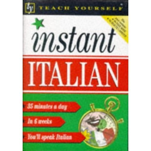 Teach Yourself Instant Italian: Book/Cassette Pack (TYL)