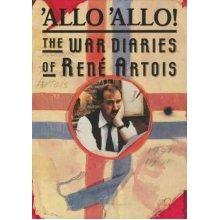 'Allo 'Allo!: The War Diaries of Rene Artois