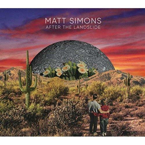 MATT SIMONS - AFTER THE LANDSLIDE [CD]