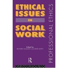 Ethical Issues in Social Work (professional Ethics)