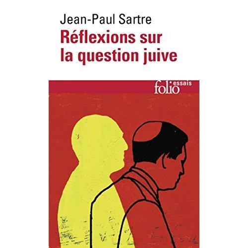 Reflexions Sur La Question Juive (Folio Essais)