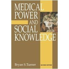 Medical Power and Social Knowledge, Second Edition (handbook of Experimental Pharmacology)