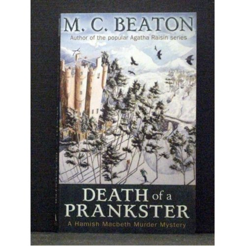 Death of a Prankster   Book 7 in Hamish Macbeth series