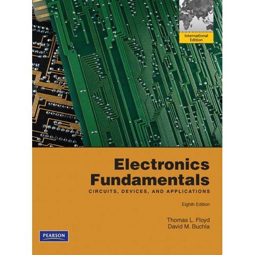 Electronics Fundamentals: Circuits, Devices & Applications: International Edition