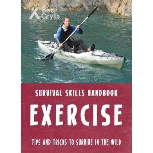 Bear Grylls Survival Skills: Exercise