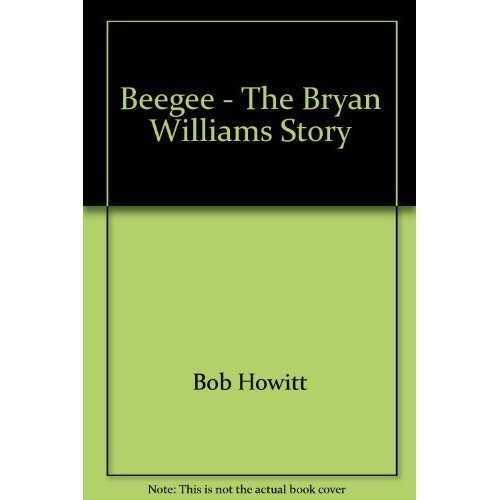 Beegee - The Bryan Williams Story
