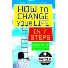 How to Change Your Life in 7 Steps (Quick Reads) (Paperback)