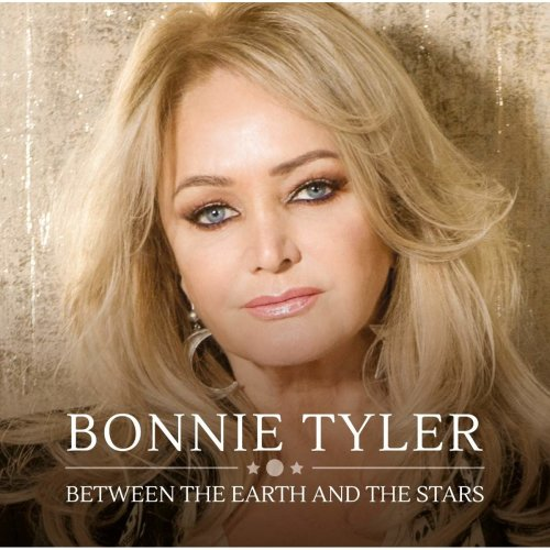 Bonnie Tyler - Between The Earth And The Stars [CD]