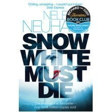Snow White Must Die by Nele Neuhaus