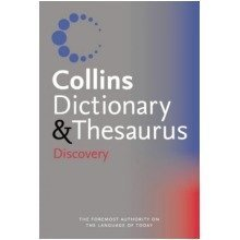 Collins Discovery Dictionary and Thesaurus