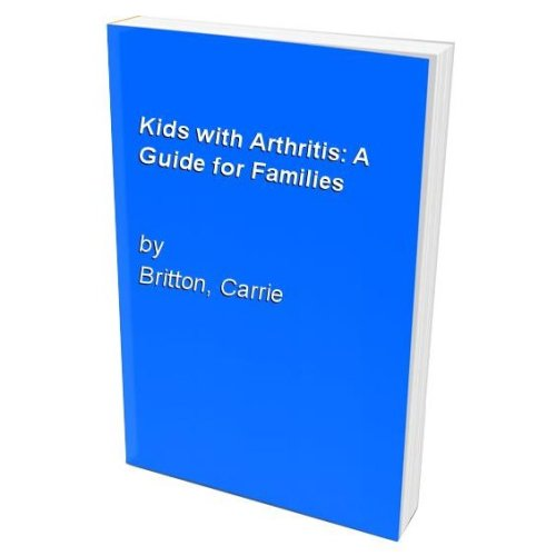 Kids with Arthritis: A Guide for Families