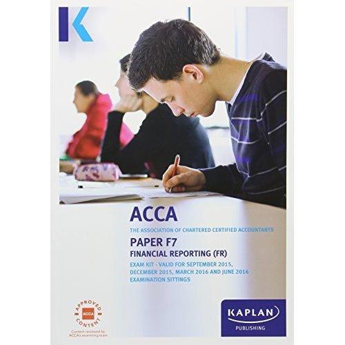 F7 Financial Reporting - Exam Kit (Acca Exam Kits)