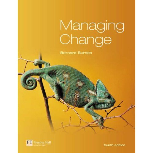Managing Change: A Strategic Approach to Organisational Dynamics