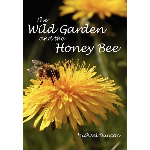 The Wild Garden and the Honey Bee