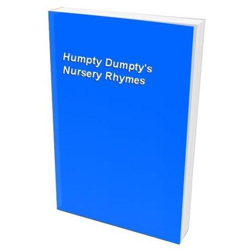 Humpty Dumpty's Nursery Rhymes