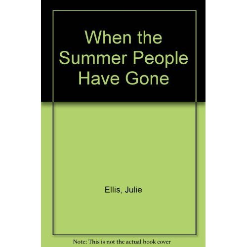 When the Summer People Have Gone